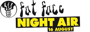 Fat Face Night Air 2008